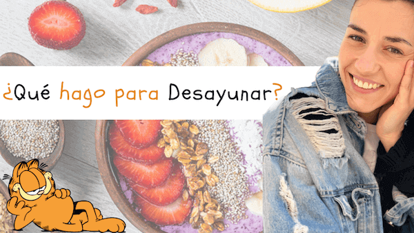 Cómo hacer Desayunos Ricos, Saludables y Sencillos