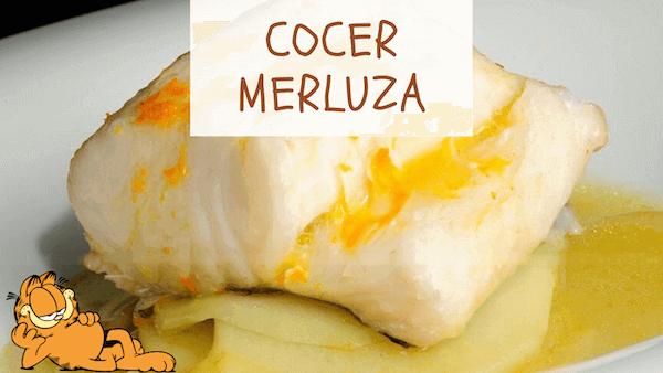 Cómo Cocer y Cocinar Merluza
